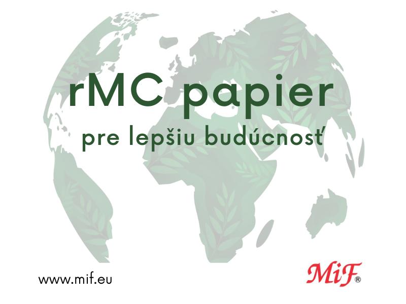 Použitím recyklovaného rMC papiera zachováte kvalitu svojich etikiet a ešte aj pomôžete našej planéte