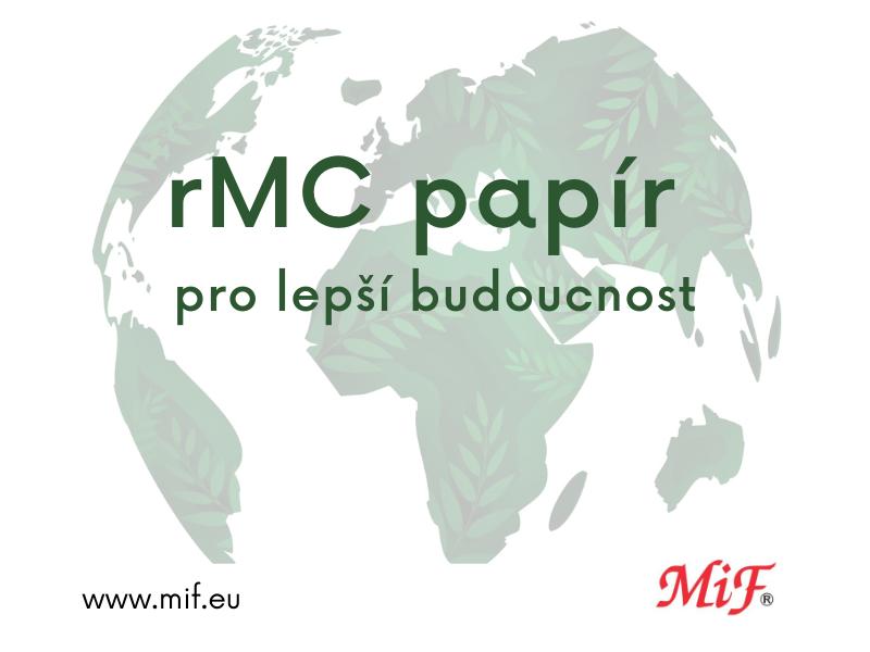 Použitím rMC papíru z recyklátu pomužete naší Zemi
